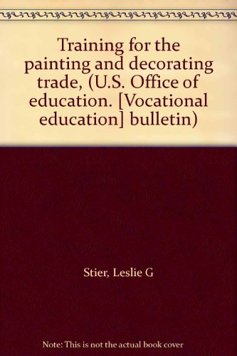 Training For The Painting And Decorating Trade U S Office Of Education Bulletin