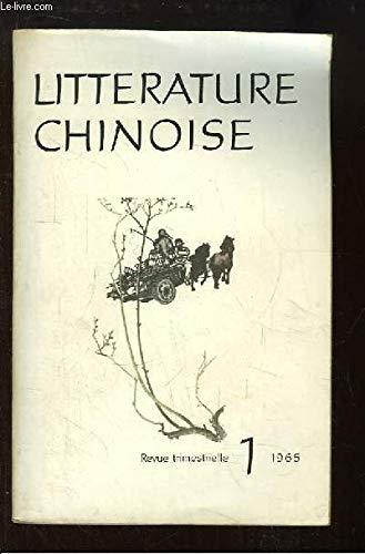 Littérature Chinoise, N°1 : Sur la route, par Assar - Fleurs de mai, par Siu Houai-tchong - L'étincelle dans les roseaux - L'Orient rouge, de Tsong Chou - Le détachement féminin rouge, par Yé Lin ...