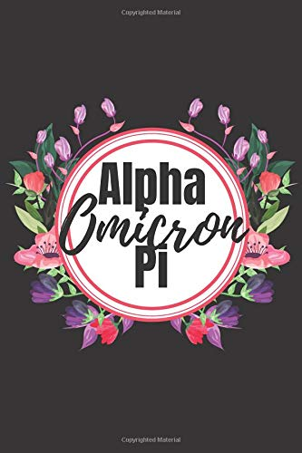 Alpha Omicron Pi: Sorority Journal | Blank Lined Journal | 6x9 inches | Sisterhood