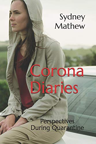Corona Diaries: Perspectives During Quarantine