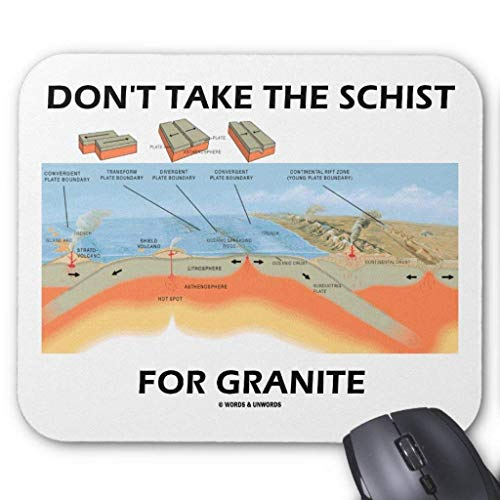 Gaming-Mauspad, Mauspads Don't Take The Schist for Granite (Geology Humor) Mouse Pad 25 x 30cm for Notebooks,Desktop Computers