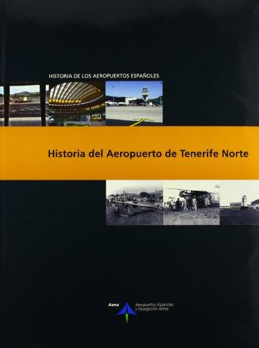 Historia del Aeropuerto de Tenerife Norte (Historia de los a