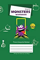 School of Monsters Workbook, A5 Size, Wide Ruled, White Paper, Primary Composition Notebook, 102 Sheets (Green)