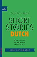 Short Stories in Dutch for Beginners (Teach Yourself)