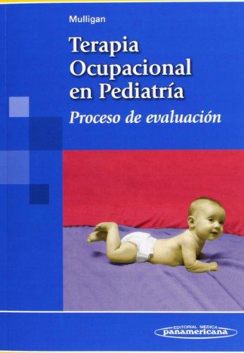 Terapia ocupacional en pediatria: Proceso de evaluación