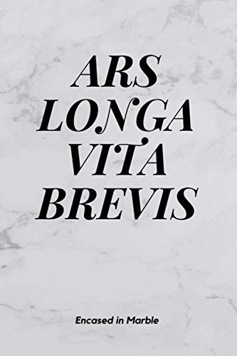 Ars Longa, Vita Brevis: Minimalistic Notebook, Journal, Diary (110 Pages, Blank, 6 x 9)