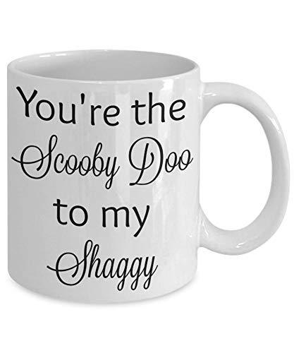 Tazas de cerámica DKISEE You 'Re The Scooby Doo To My Shaggy cita divertida película regalos de película taza de café divertida tazas de té 11 oz