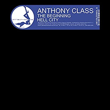 """MX Anthony Class """"The Beginning / Hell City"""""""