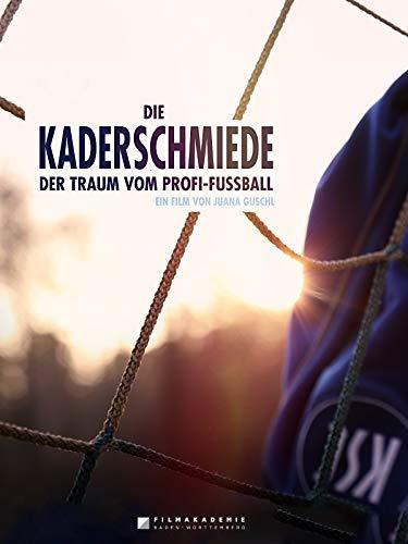 Kaderschmiede - Der Traum vom Pr...