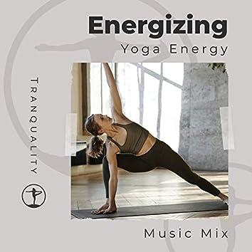 Energizing Yoga Energy Music Mix