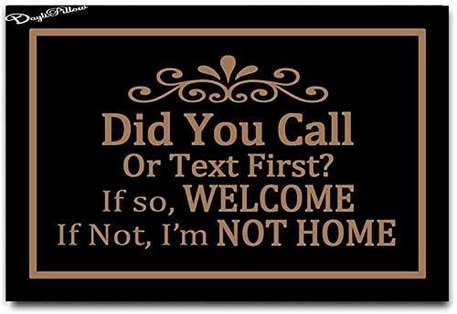 Did You Call or Text First Doormat Welcome Funny Door Mat Personalized Doormat Floor Door Mat product image