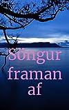 Söngur framan af (Icelandic Edition)