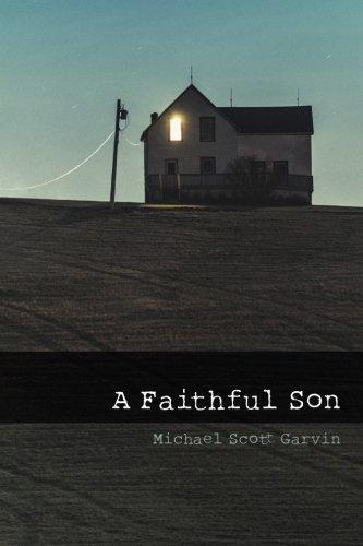 Faithful Son Michael Scott Garvin