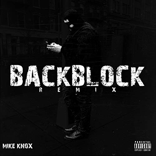Backblock (feat. Beanie Sigel, Young Chris, Foreign Boy Osama & Quilly) (Remix) [Explicit]