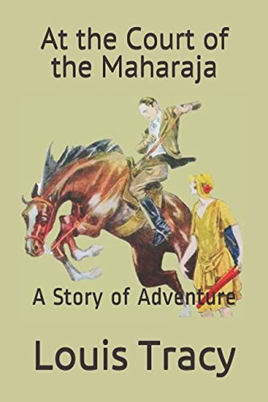 インフルエンザ財団母性At the Court of the Maharaja: A Story of Adventure