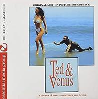 Ted & Venus (Original Motion Picture Soundtrack) (DigitallyRemastered)