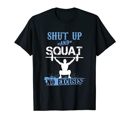 Cállate y sentadillas, no hay excusas, regalo para entrenador de fitness Camiseta