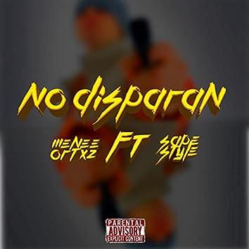 No Disparan (feat. Sapestyle Dkl)