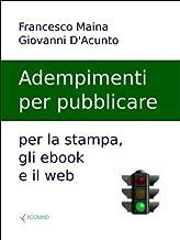 Gli adempimenti per pubblicare (Italian Edition)