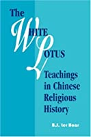 The White Lotus Teachings in Chinese Religious History