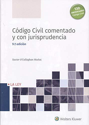 Código Civil comentado y con jurispruedencia ( 9ª ed.)