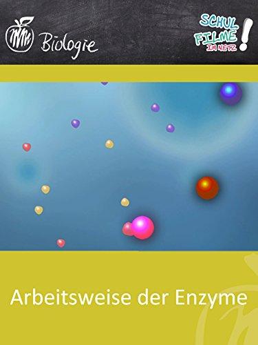 Arbeitsweise der Enzyme - Schulfilm Biologie