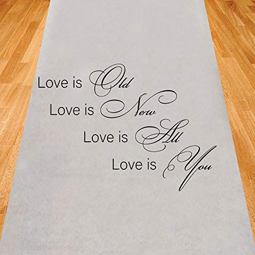 Gifts & Company Love is Old New All and You Wedding Aisle Runner (75 feet Long) Wedding Ceremony Decor