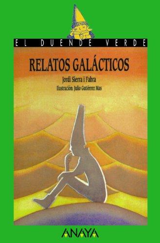 46. Relatos galácticos (Libros Infantiles - El Duende Verde)