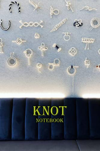 Knot Notebook: Notebook Journal  Diary/ Lined - Size 6x9 Inches 100 Pages