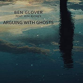 Arguing with Ghosts