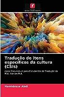 Tradução de itens específicos da cultura (CSIs)