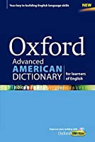 Oxford Advanced American Dictionary: For Learners of English