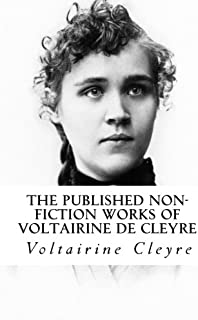 The Published Non-Fiction Works of Voltairine de Cleyre