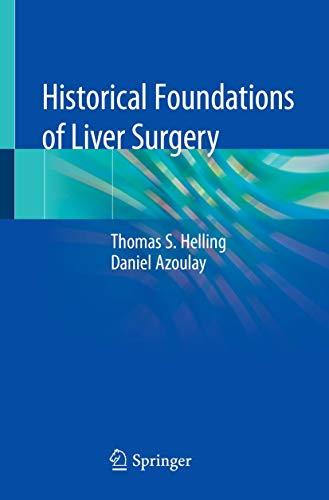 Historical Foundations of Liver Surgery