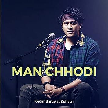 Man Chhodi