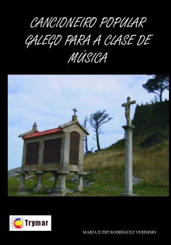 Cancionero popular galego para a clase de música (Trymar) (Galician Edition)