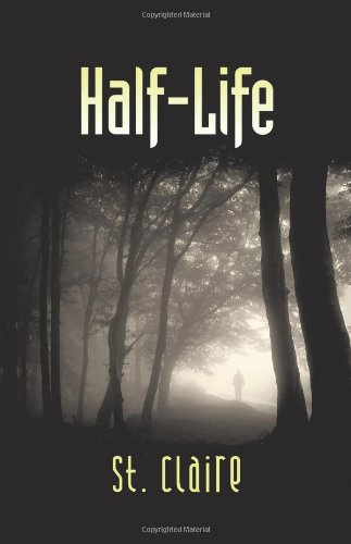 Book: Half-Life by St. Claire