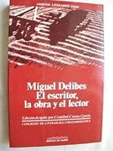 Miguel Delibes : El Escritor, La Obra y El Lector : Actas Del V Congreso De Literatura Española Contemporánea, Universidad De Málaga, 12, 13, 14 y 15 ... literarios. Ensayo) (Spanish Edition)