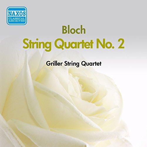 Bloch: String Quartet No. 2 (Griller String Quartet) (1956)