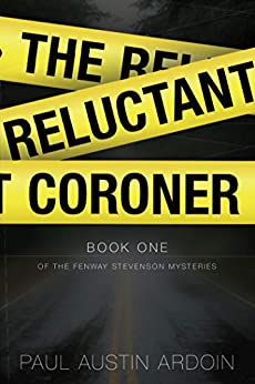 Book cover image for The Reluctant Coroner (Fenway Stevenson Mysteries, Book 1)