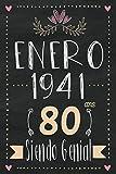 Enero 1941 - 80 Años Siendo Genial: Regalo de cumpleaños de 80 años para mujeres hombre mama papa, regalo de cumpleaños para niñas tía novia niños, cuaderno de cumpleaños 80 años, 15.24x22.86 cm