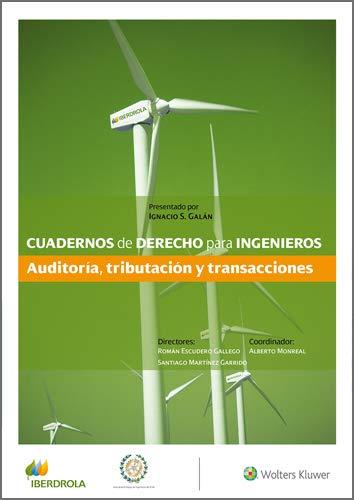 Cuadernos de Derecho para Ingenieros. Auditoría, tributación y transacciones (Número 42)