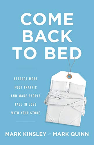 Come Back to Bed: Attract More Foot Traffic and Make People Fall in Love with Your Store