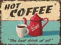 なまけ者雑貨屋 Hot Coffee メタルプレート アンティーク な ブリキ の 看板、レトロなヴィンテージ 金属ポスター