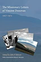 The Missionary Letters of Vincent Donovan: 19571973