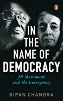 In The Name Of Democracy: JP Movement and the Emergency