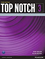 Top Notch(3E) Level 3: Student Book (Top Notch (3E))