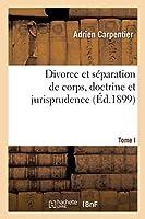 Divorce Et Séparation de Corps, Doctrine Et Jurisprudence