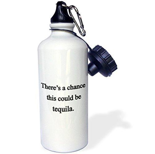 Sport Water Fles Gift, Er is een kans dat dit zou kunnen zijn Tequila Wit RVS Water Fles voor Vrouwen Mannen 21oz