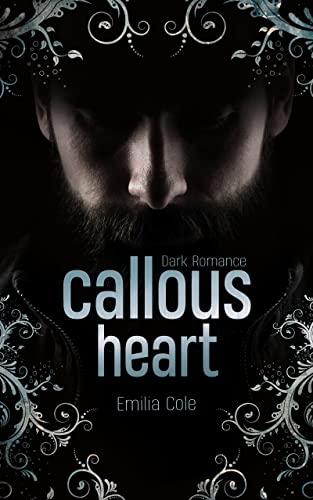 Callous Heart (Callous-Reihe 1)